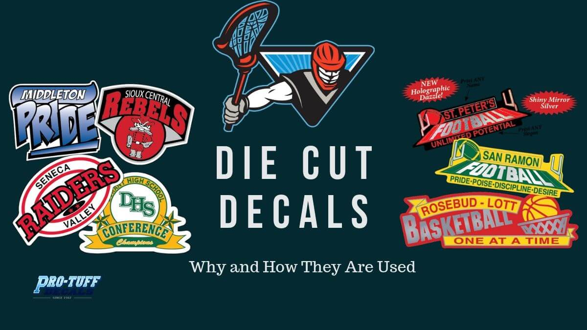 Die Cut Decals: Why and How They Are Used