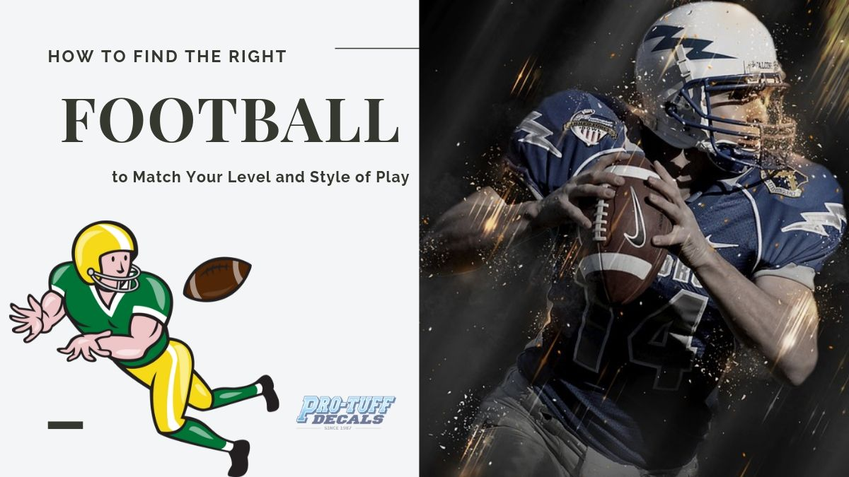 Finding the Right Football to Match Your Level and Style of Play
