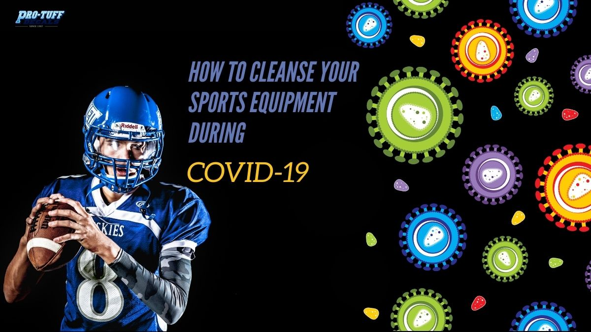 how to cleanse sports equipment during covid-19