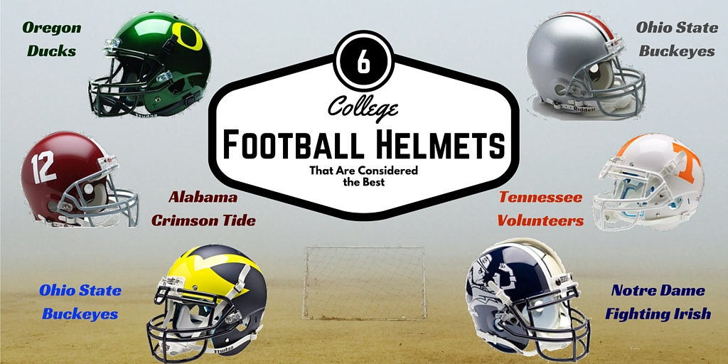 6 College Football Helmets That Are Considered the Best