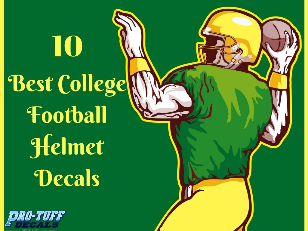 10 Best College Football Helmet Decals   Pro-Tuff Decals