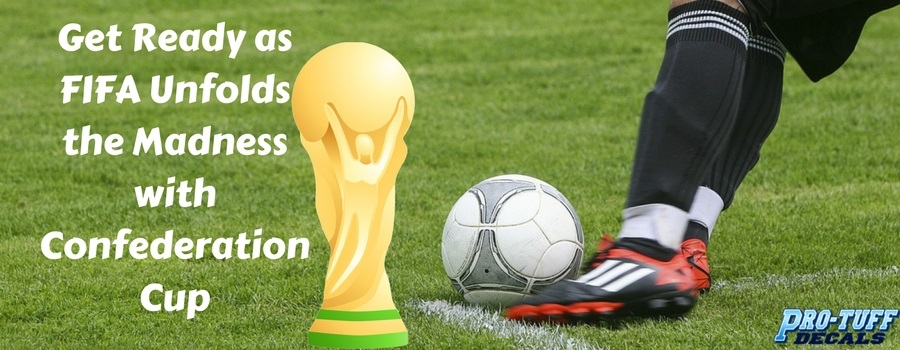 Get Ready as FIFA Unfolds the Madness with Confederation Cup