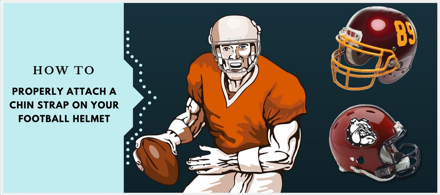 How to Properly Attach a Chin Strap on Your Football Helmet