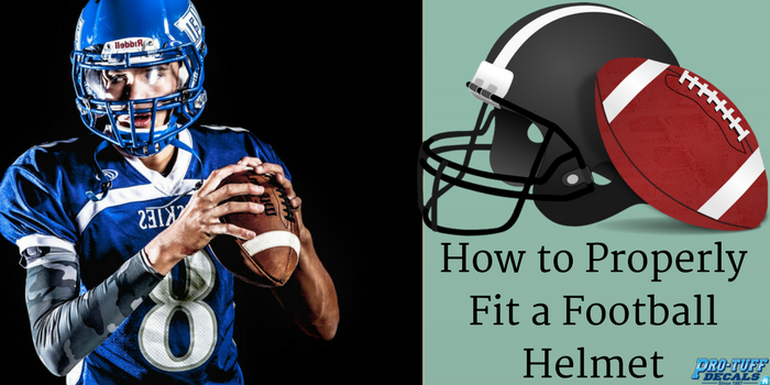 Size Matters: How to Properly Fit a Football Helmet