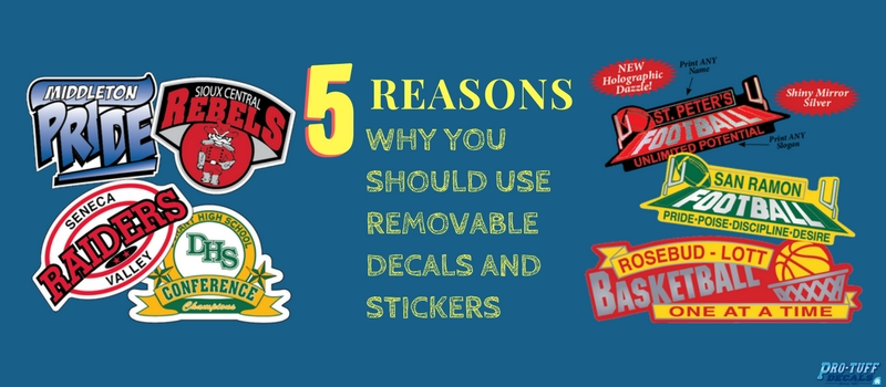 5 Reasons Why You Should Use Removable Decals and Stickers