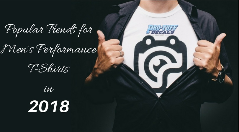 Trends for Men's Performance T-Shirts in 2018