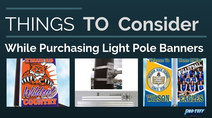 Things to consider While Purchasing Light Pole Banners
