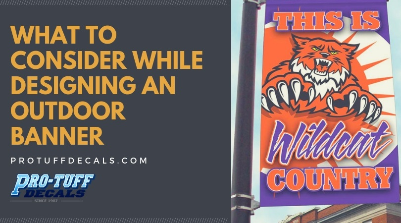 What to Consider While Designing an Outdoor Banner