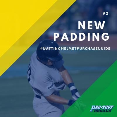 Baseball Helmet Purchase Guide - New Padding