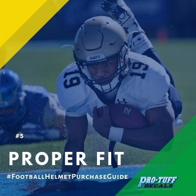 football helmet purchase guide - proper fit